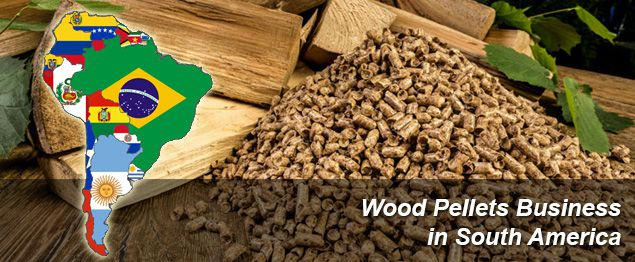 wood pellets business in South America